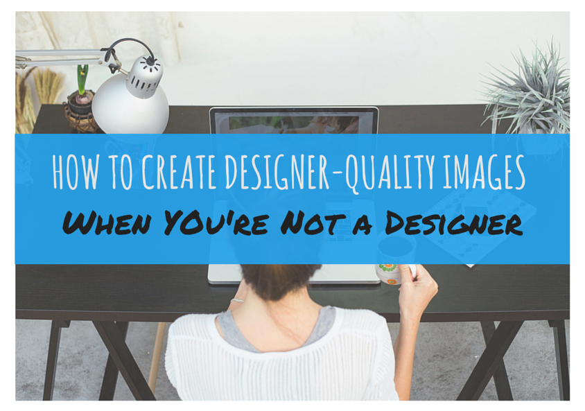 How-to-Create-Designer-Quality-Images-4
