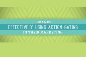 5 Brands Using Action-Gating Effectively in Their Marketing