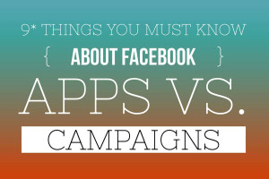 Apps vs Campaigns