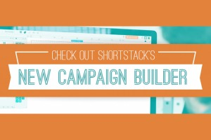 ShortStack's Campaign Builder