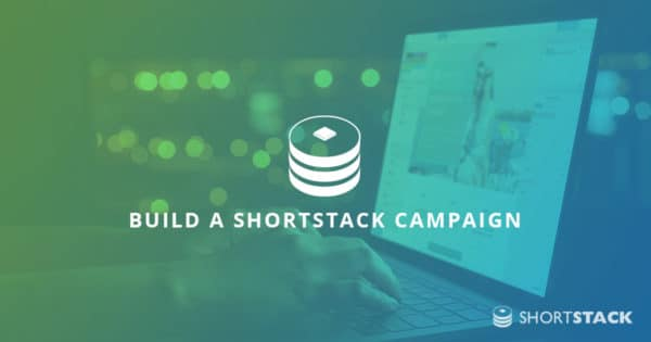 Build a ShortStack Campaign in Minutes Using Our Quick Start Guides!