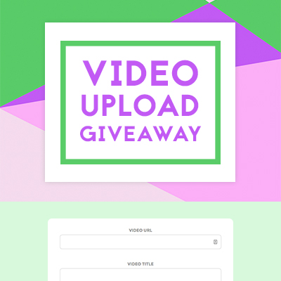Video Upload Giveaway Template