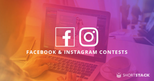 7 Reasons to Use ShortStack for Instagram and Facebook Giveaways!