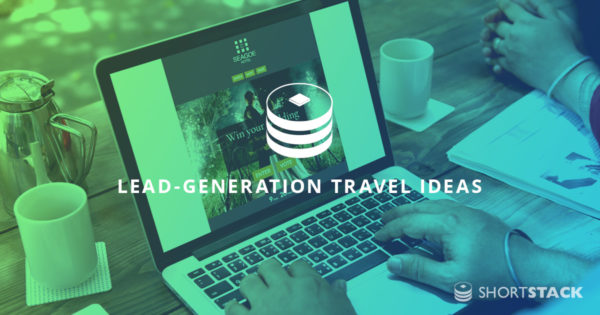 Lead-Generation Ideas for Your Travel Business