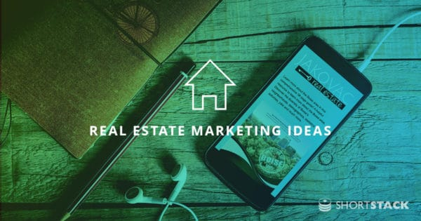 Marketing Ideas for Real Estate Professionals