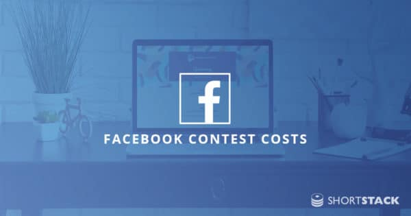 How Much Does it Cost to Run a Facebook Contest