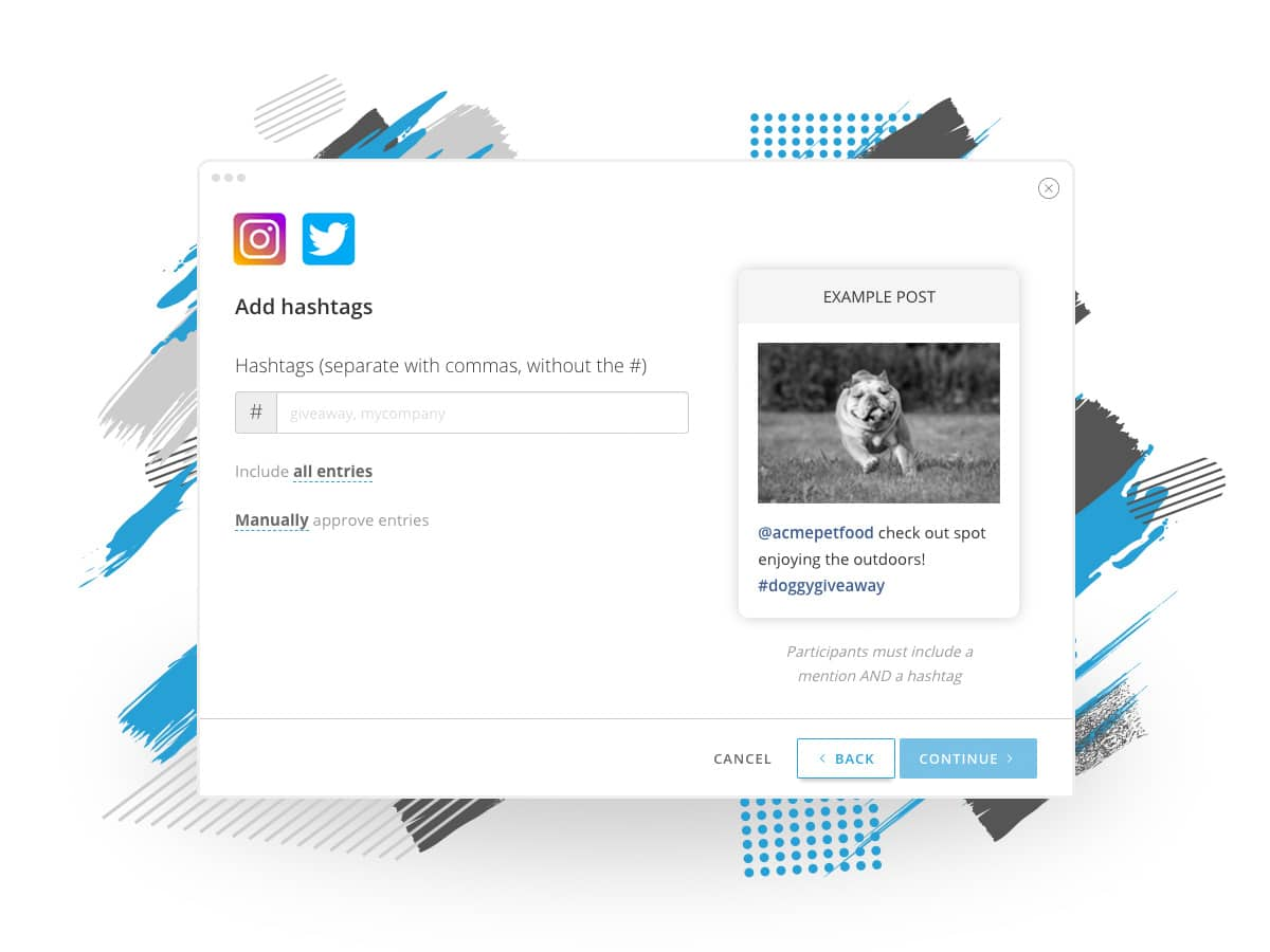ShortStack's rights management tool monitors one or more hashtags you specify