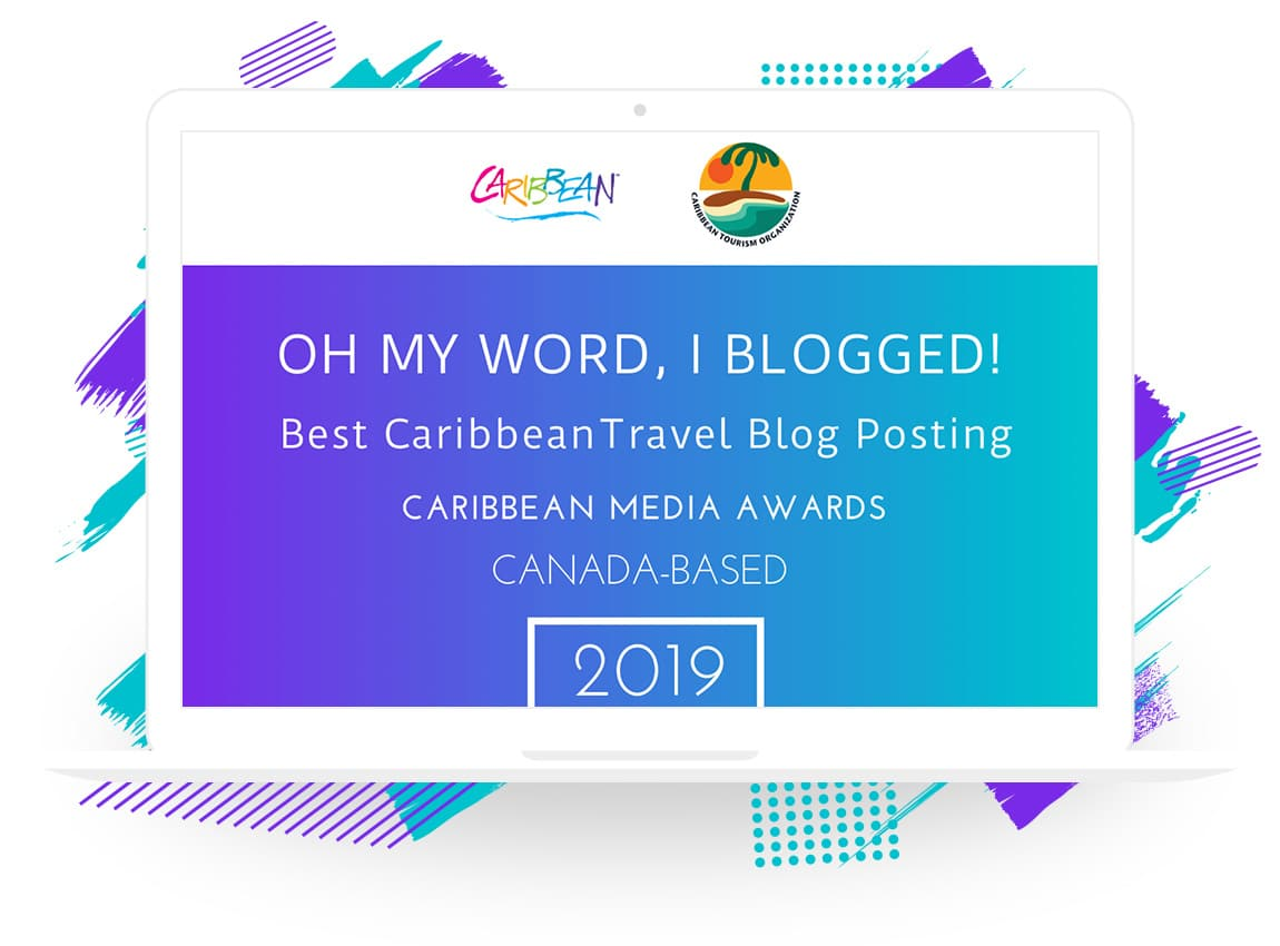 "Caribbean Tourism Organization ""Oh My Word, I Blogged!"" Best Caribbean Travel Blog -- Canada"